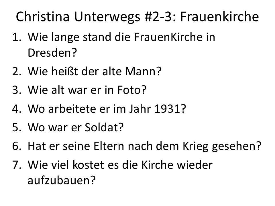 Christina Unterwegs #2-3: Frauenkirche