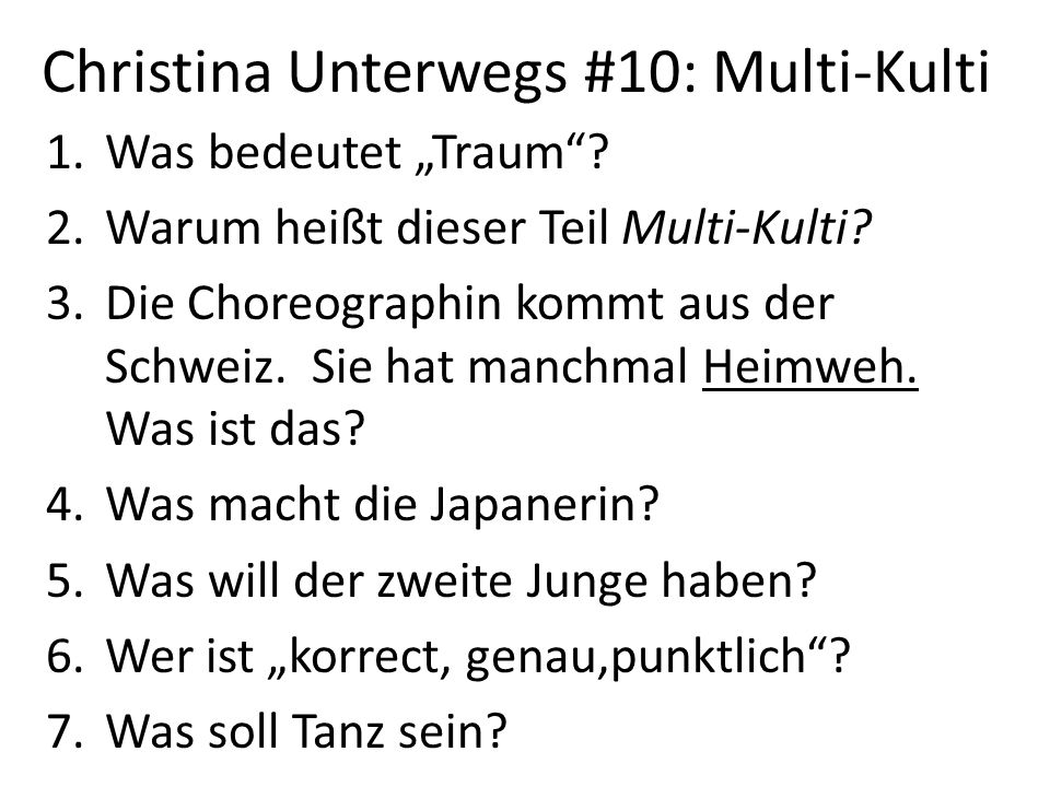 Christina Unterwegs #10: Multi-Kulti