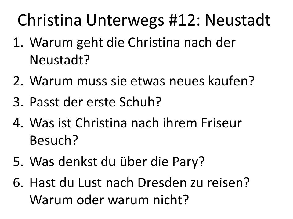 Christina Unterwegs #12: Neustadt