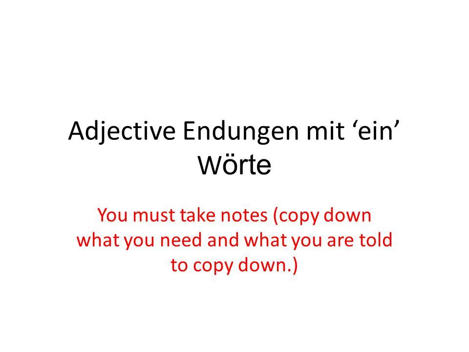 Adjective Endungen mit 'ein' Wörte