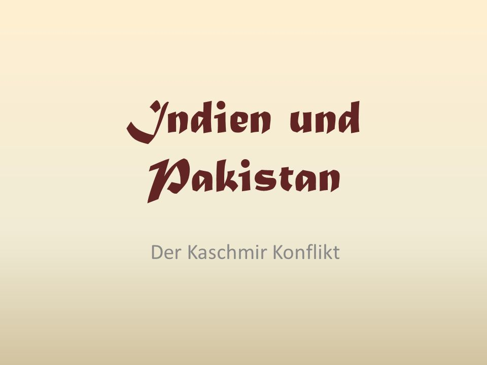 Indien und Pakistan Der Kaschmir Konflikt