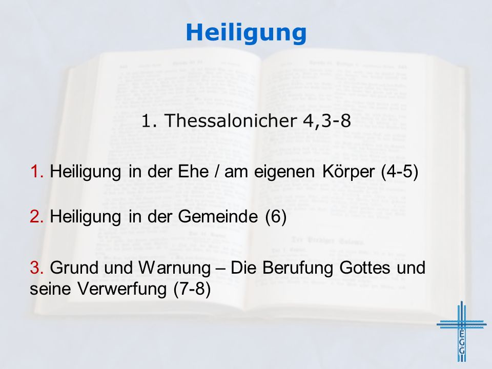Heiligung 1. Thessalonicher 4,3-8