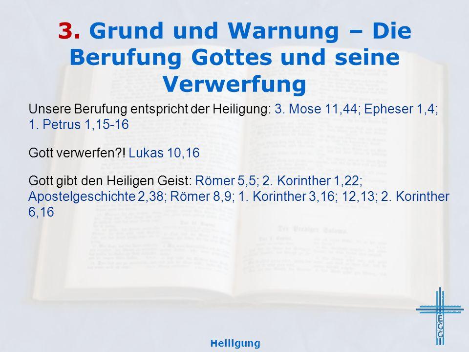 3. Grund und Warnung – Die Berufung Gottes und seine Verwerfung