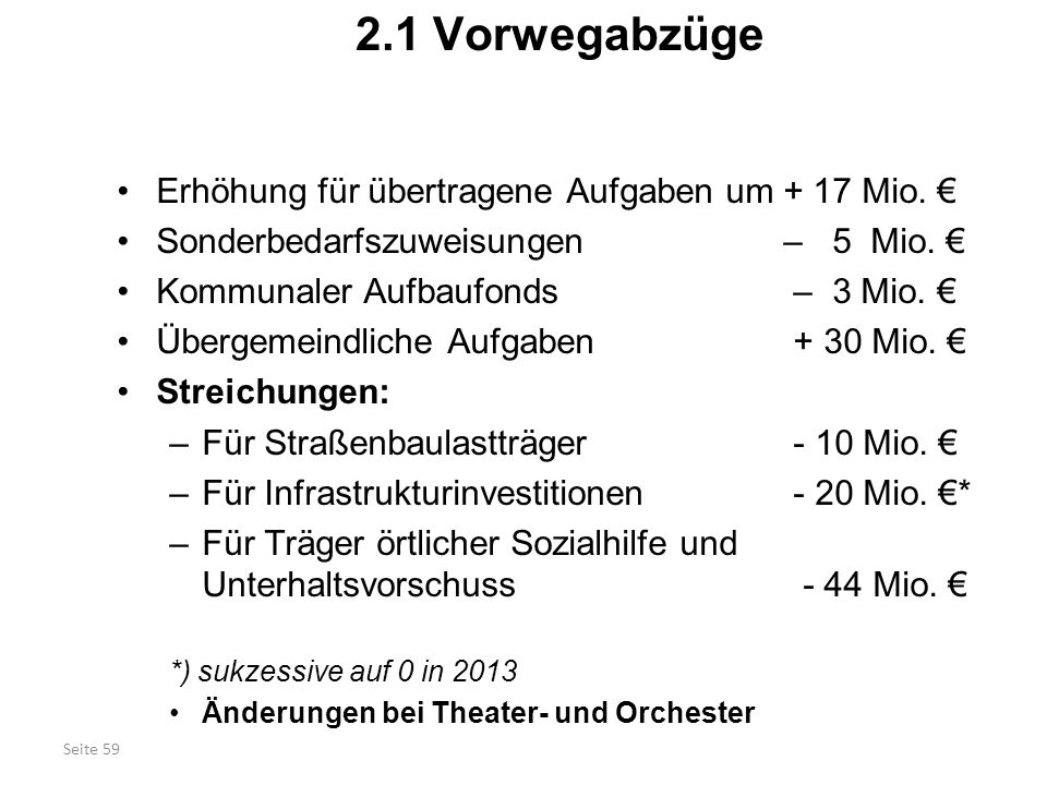 2.1 Vorwegabzüge Erhöhung für übertragene Aufgaben um + 17 Mio. €