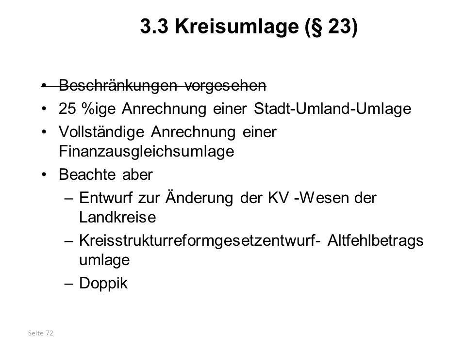 3.3 Kreisumlage (§ 23) Beschränkungen vorgesehen