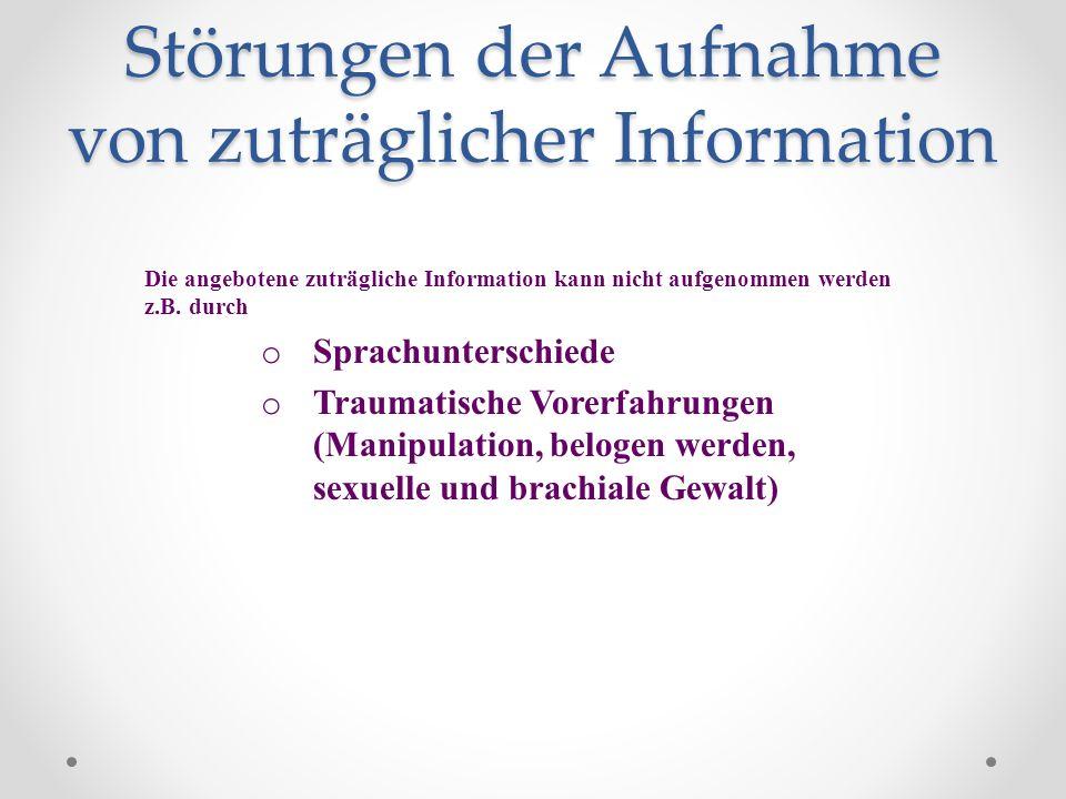 Störungen der Aufnahme von zuträglicher Information
