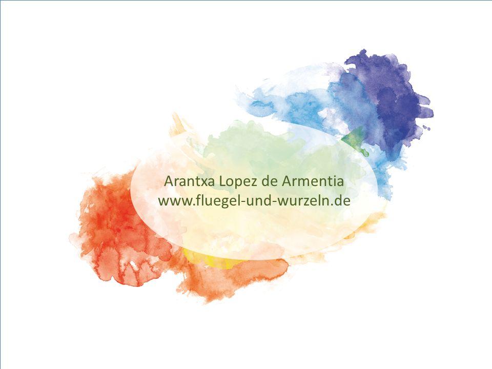 Arantxa Lopez de Armentia www.fluegel-und-wurzeln.de