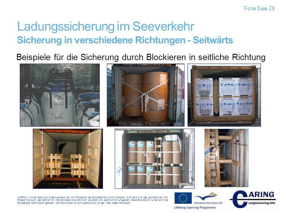 Folie See 25 Ladungssicherung im Seeverkehr Sicherung in verschiedene Richtungen - Seitwärts.