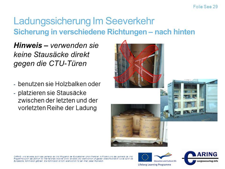 Folie See 29 Ladungssicherung Im Seeverkehr Sicherung in verschiedene Richtungen – nach hinten.