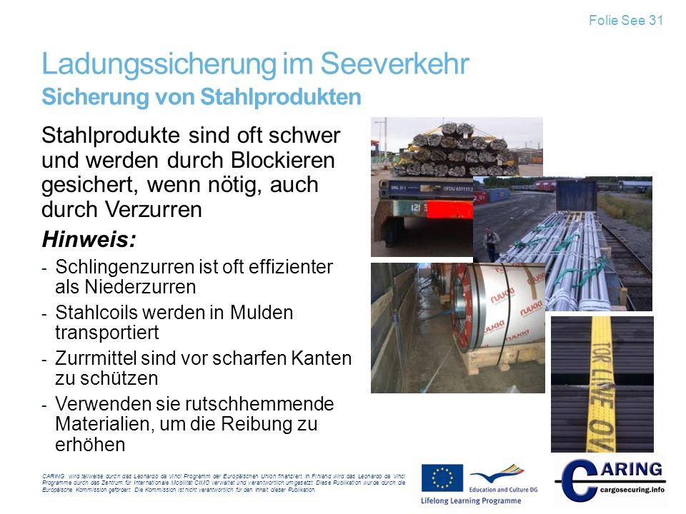 Ladungssicherung im Seeverkehr Sicherung von Stahlprodukten