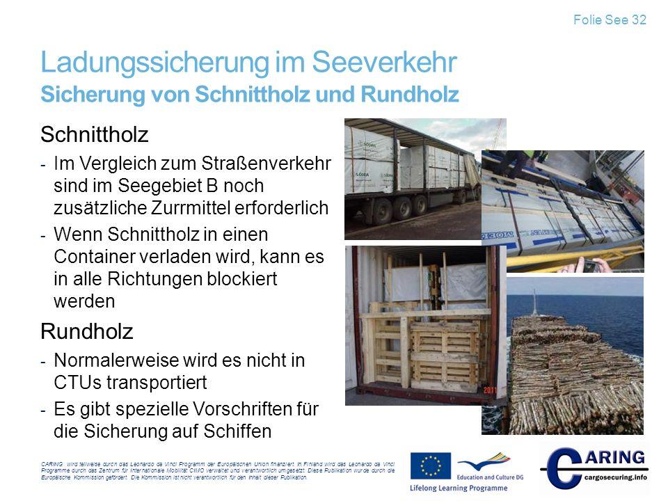 Ladungssicherung im Seeverkehr Sicherung von Schnittholz und Rundholz