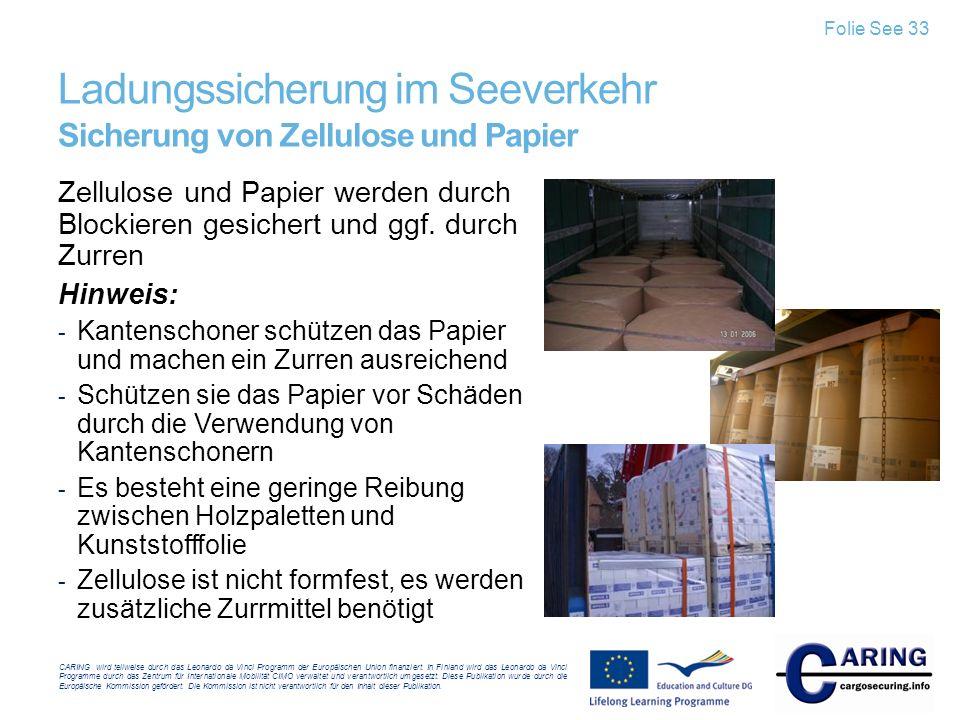 Ladungssicherung im Seeverkehr Sicherung von Zellulose und Papier