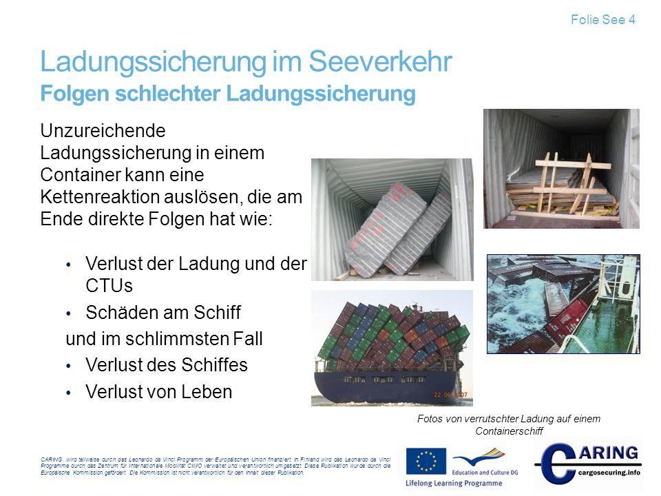 Ladungssicherung im Seeverkehr Folgen schlechter Ladungssicherung