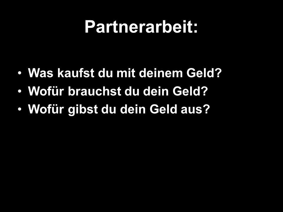 Partnerarbeit: Was kaufst du mit deinem Geld
