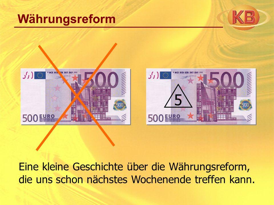 Währungsreform 5.