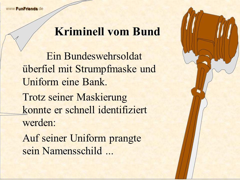 Kriminell vom Bund Ein Bundeswehrsoldat überfiel mit Strumpfmaske und Uniform eine Bank.