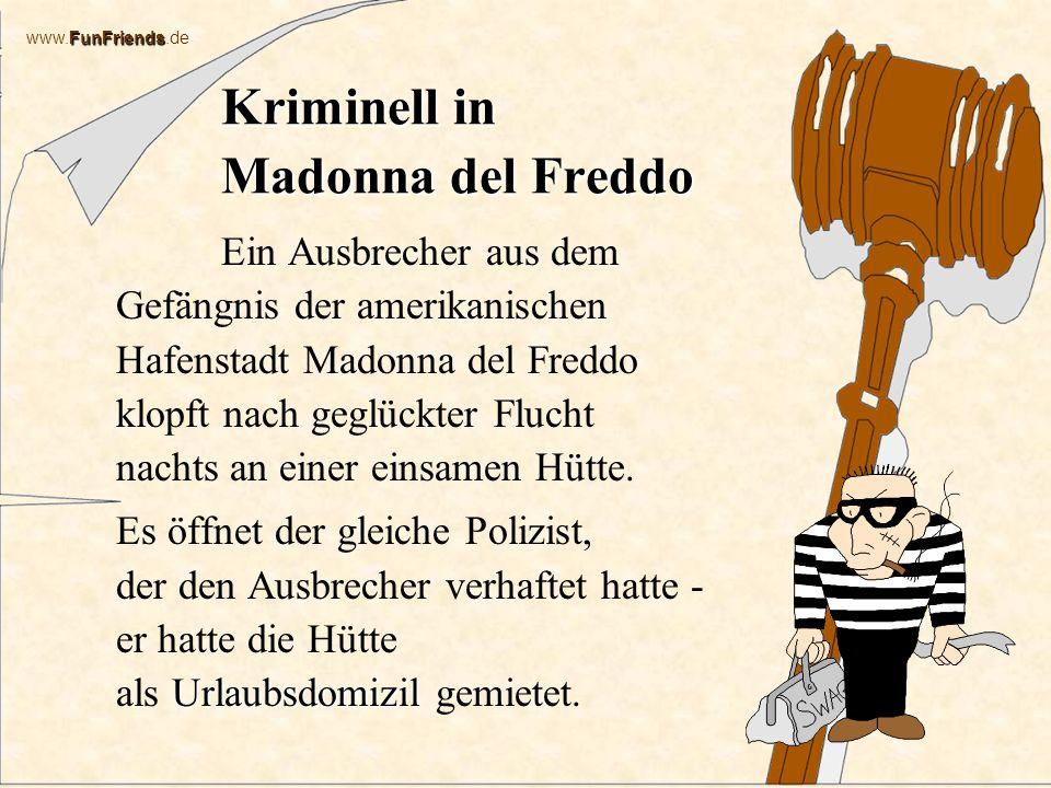 Kriminell in Madonna del Freddo