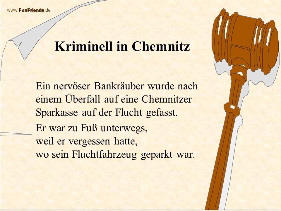 Kriminell in Chemnitz Ein nervöser Bankräuber wurde nach einem Überfall auf eine Chemnitzer Sparkasse auf der Flucht gefasst.