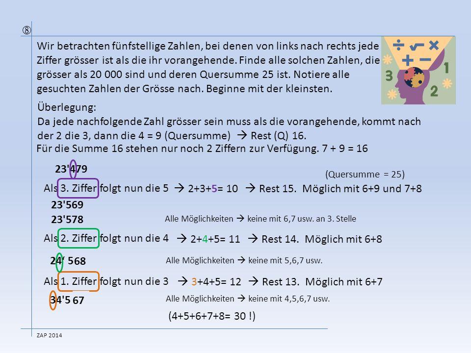 der 2 die 3, dann die 4 = 9 (Quersumme)  Rest (Q) 16.