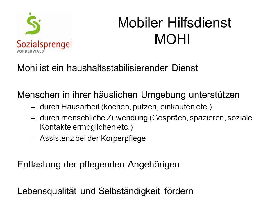 Mobiler Hilfsdienst MOHI Mohi ist ein haushaltsstabilisierender Dienst