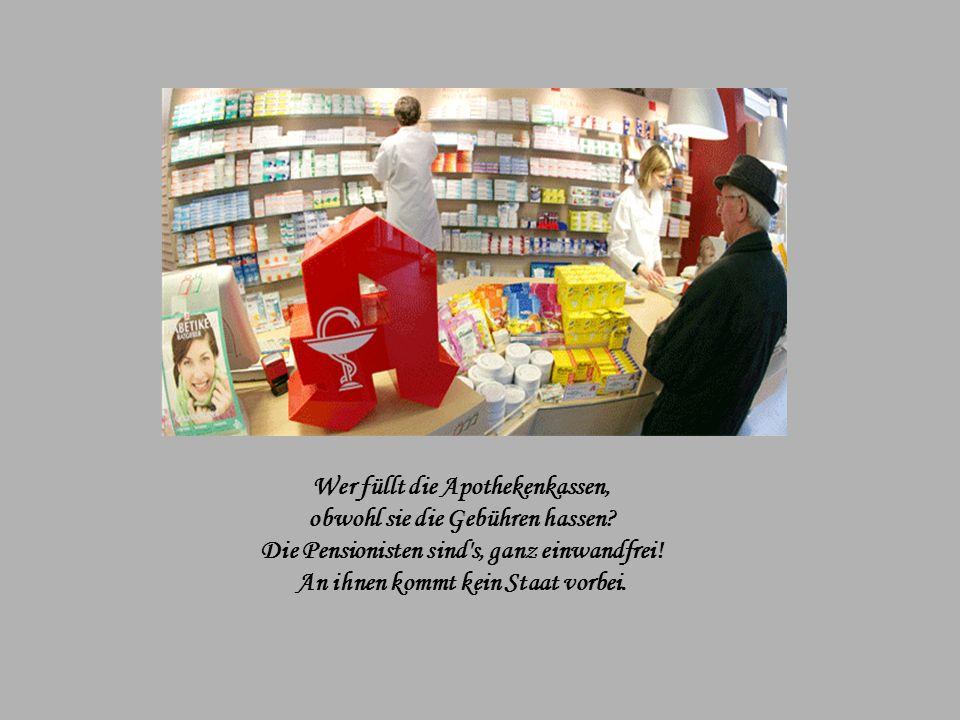 Wer füllt die Apothekenkassen, obwohl sie die Gebühren hassen