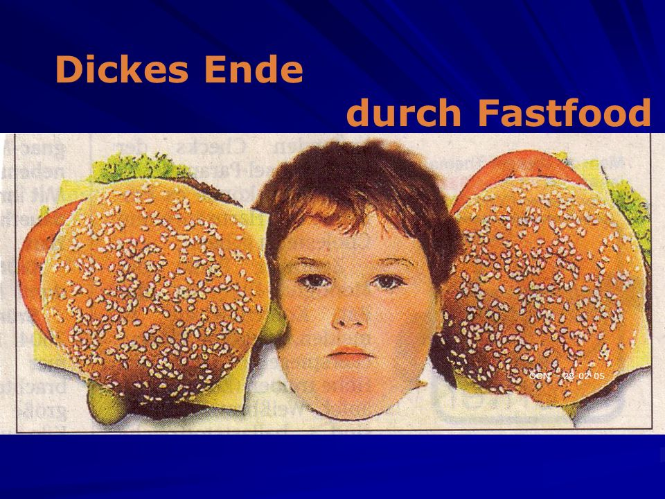 Dickes Ende durch Fastfood