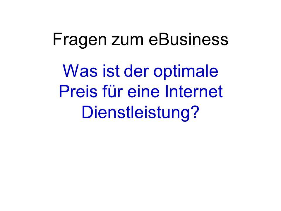 Was ist der optimale Preis für eine Internet Dienstleistung