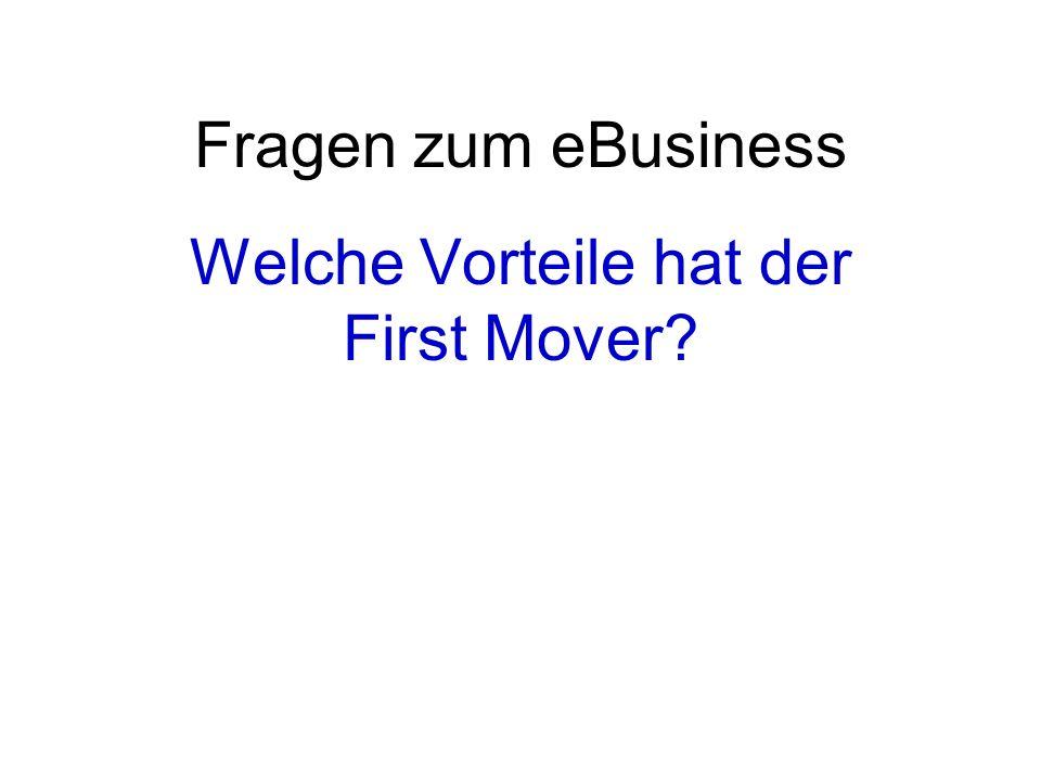 Welche Vorteile hat der First Mover