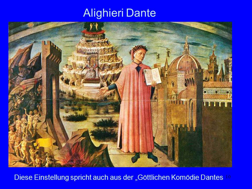 """Diese Einstellung spricht auch aus der """"Göttlichen Komödie Dantes"""