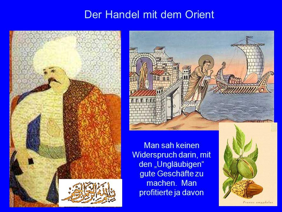Der Handel mit dem Orient