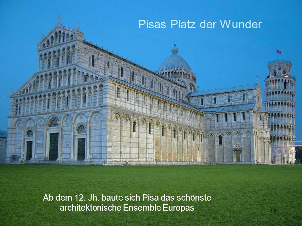 Pisas Platz der Wunder
