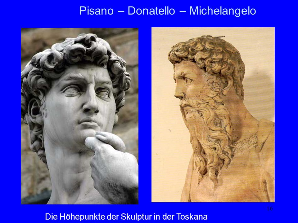 Pisano – Donatello – Michelangelo