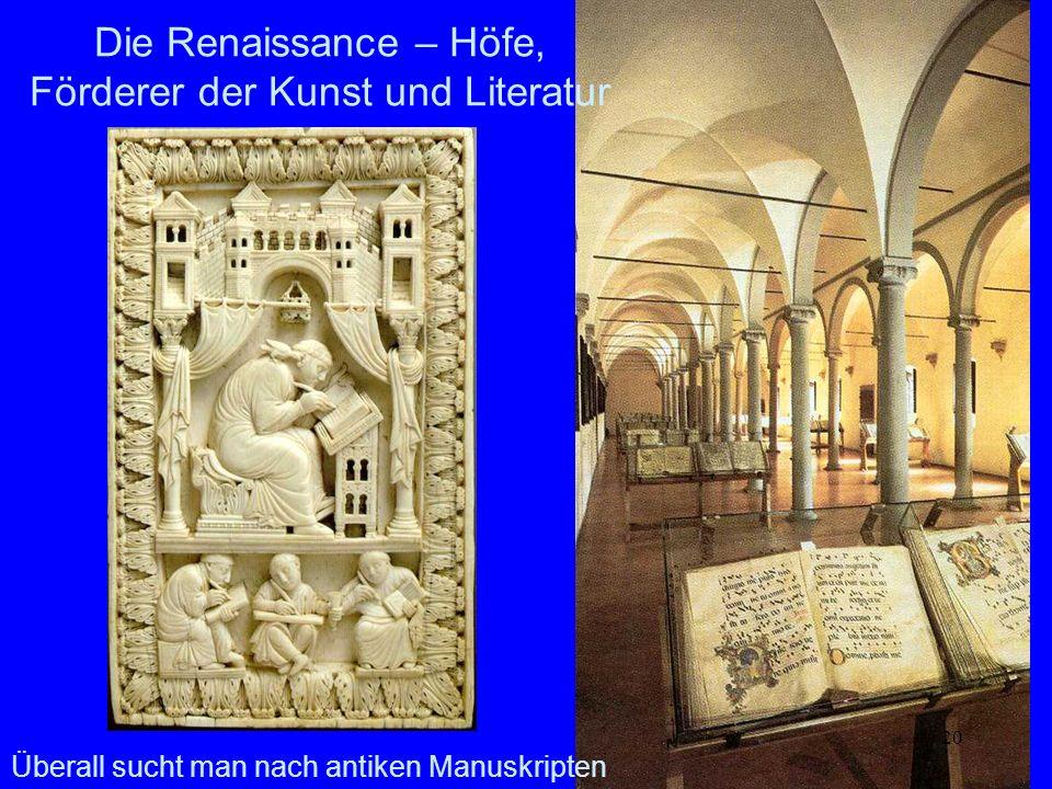 Die Renaissance – Höfe, Förderer der Kunst und Literatur