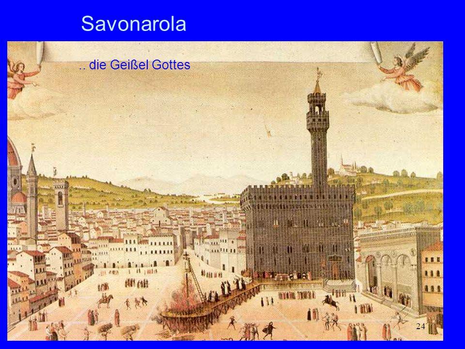 Savonarola .. die Geißel Gottes