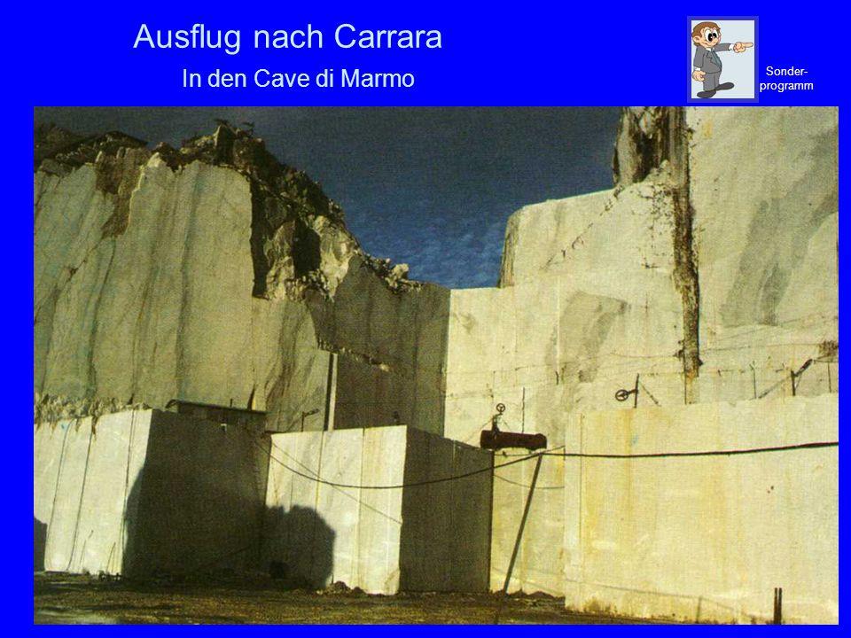 Ausflug nach Carrara In den Cave di Marmo
