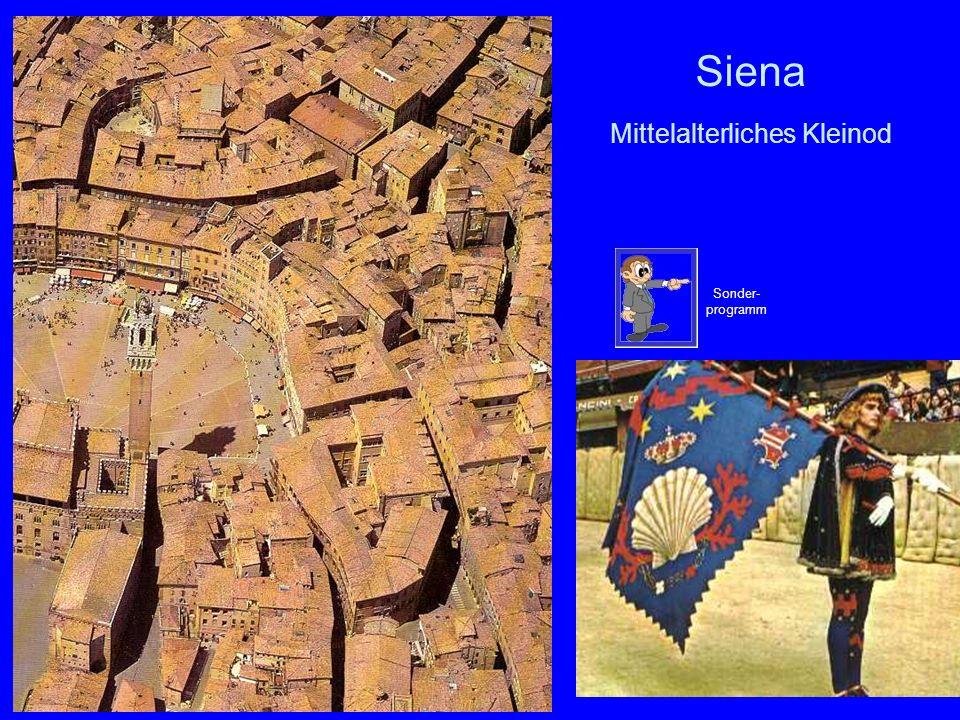 Siena Mittelalterliches Kleinod