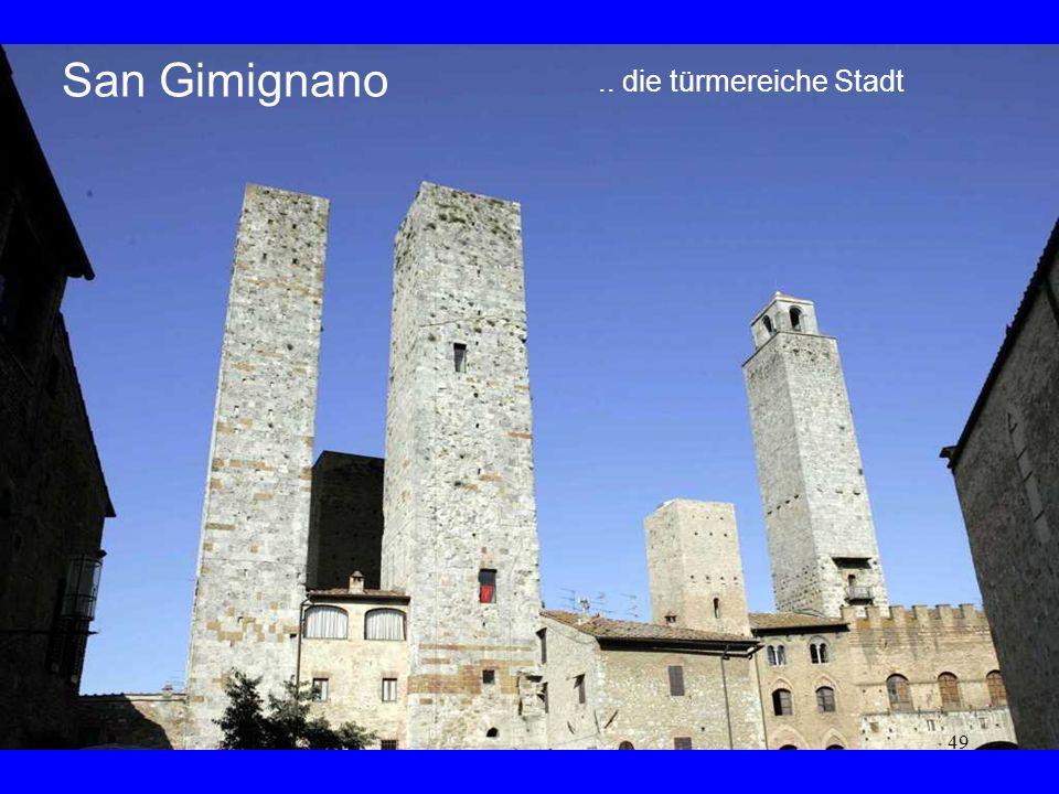 San Gimignano .. die türmereiche Stadt