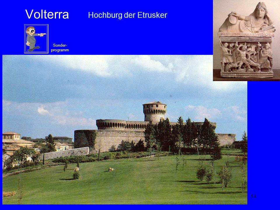 Volterra Hochburg der Etrusker