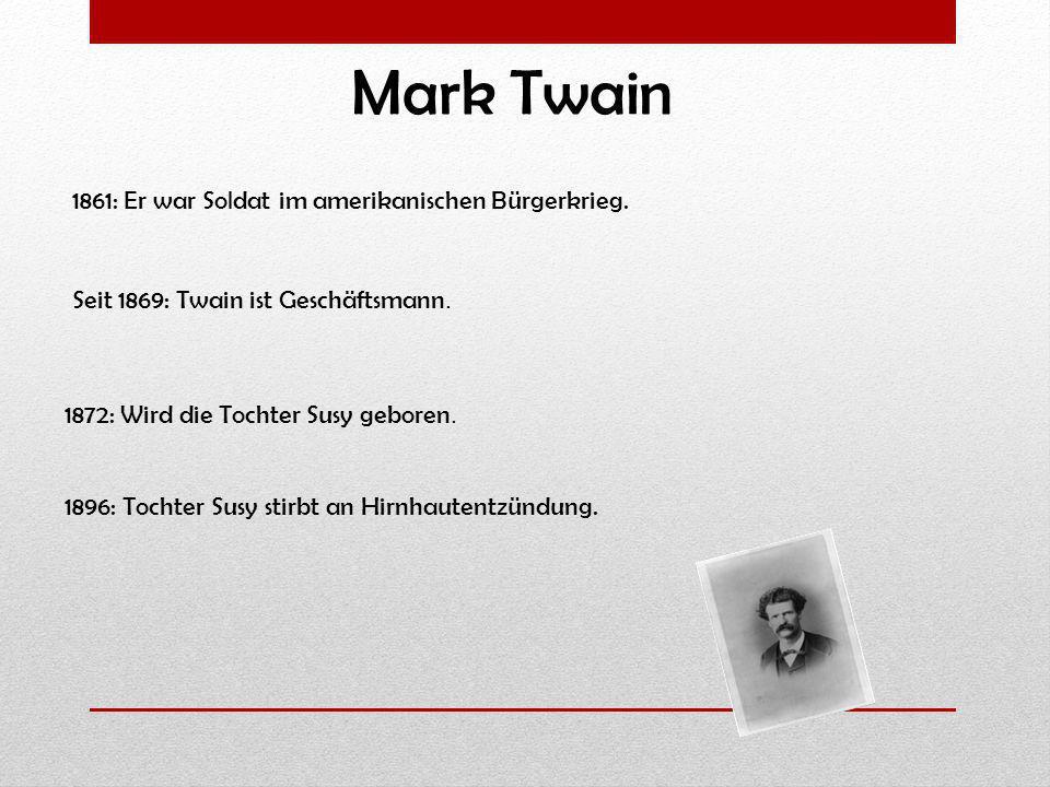 Mark Twain 1861: Er war Soldat im amerikanischen Bürgerkrieg.