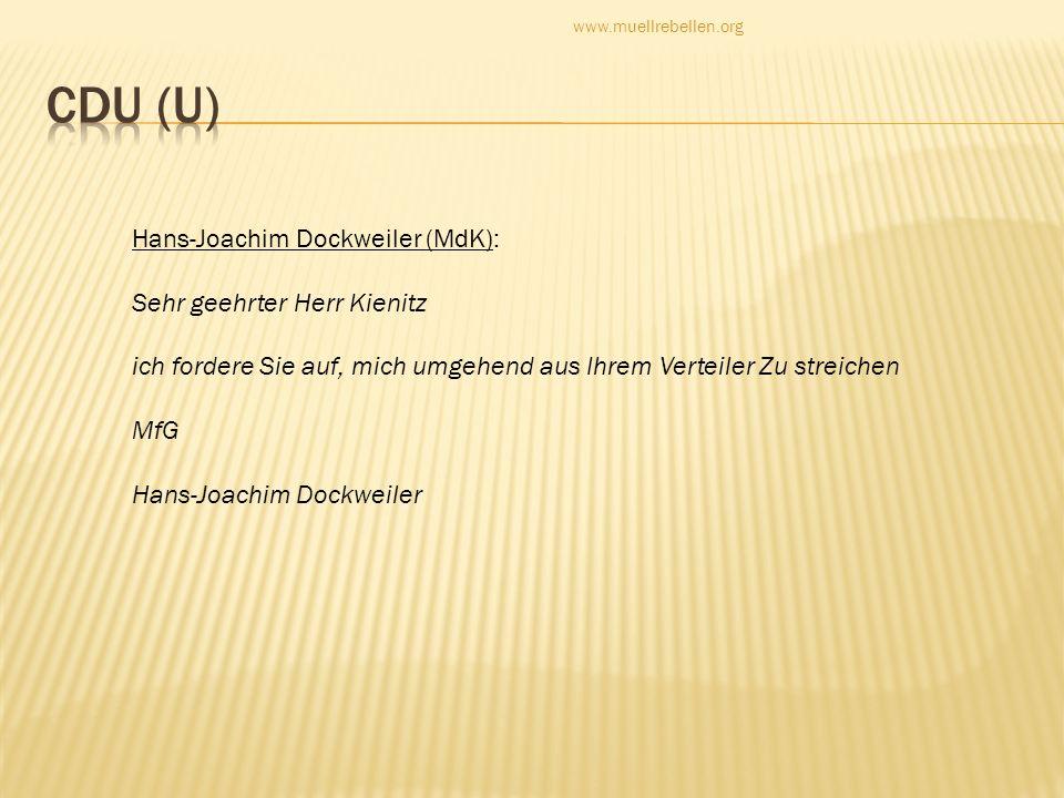 CDU (U) Hans-Joachim Dockweiler (MdK): Sehr geehrter Herr Kienitz
