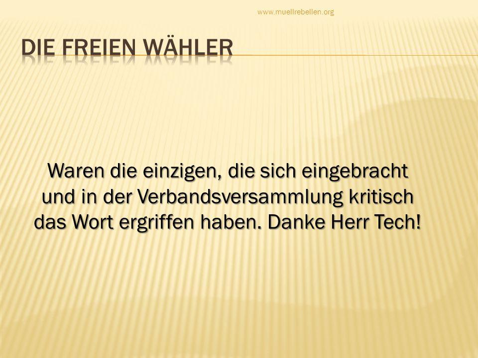 www.muellrebellen.orgDie Freien Wähler.