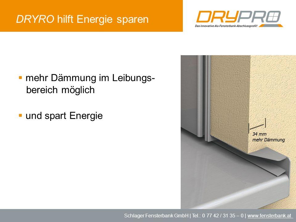 DRYRO hilft Energie sparen