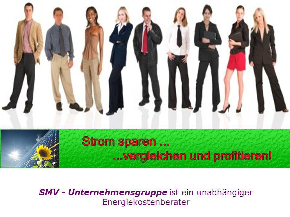 SMV - Unternehmensgruppe ist ein unabhängiger Energiekostenberater