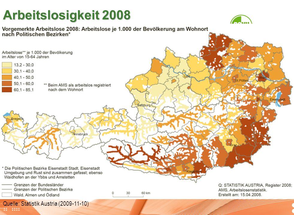 Arbeitslosigkeit 2008 Quelle: Statistik Austria (2009-11-10)