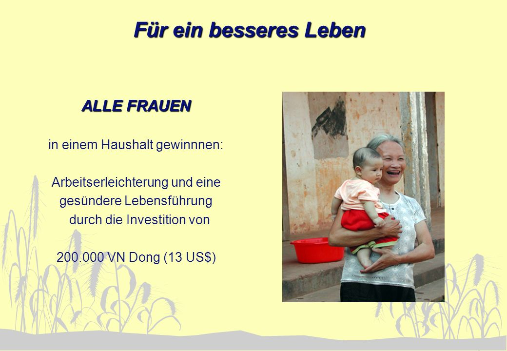 Für ein besseres Leben ALLE FRAUEN in einem Haushalt gewinnnen: