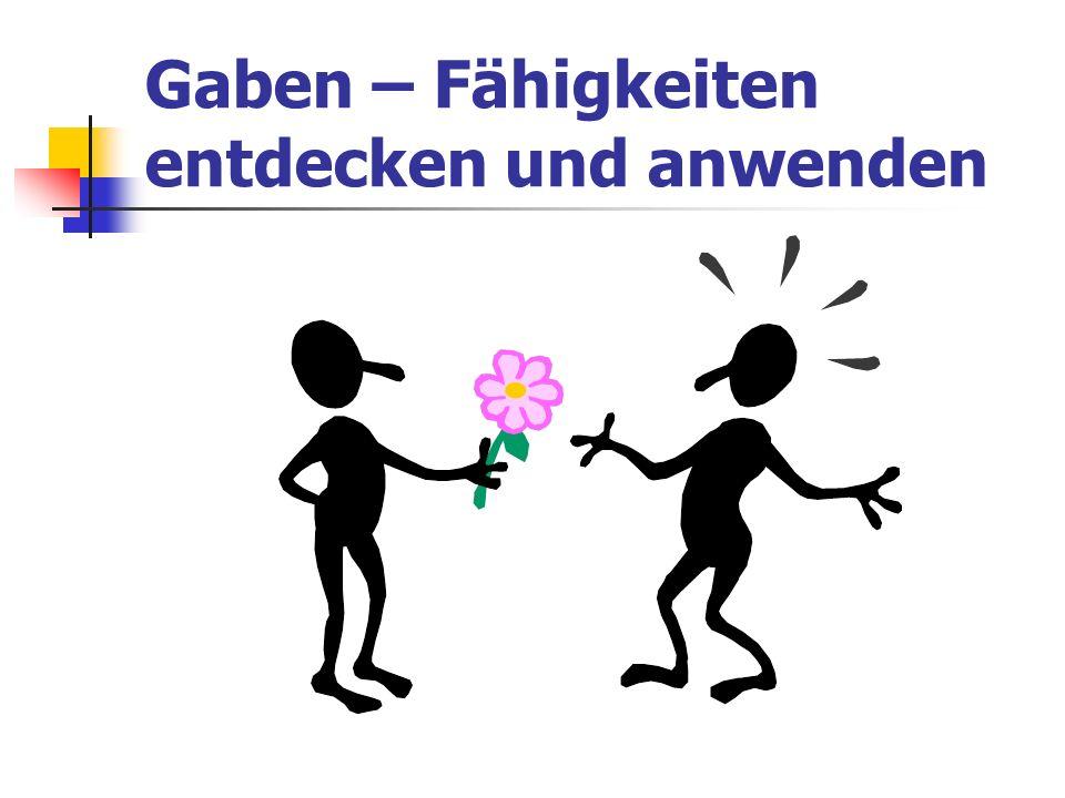 Gaben – Fähigkeiten entdecken und anwenden
