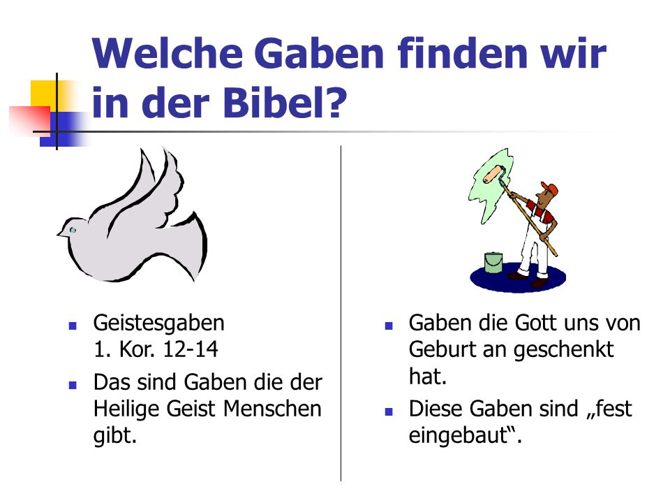 Welche Gaben finden wir in der Bibel
