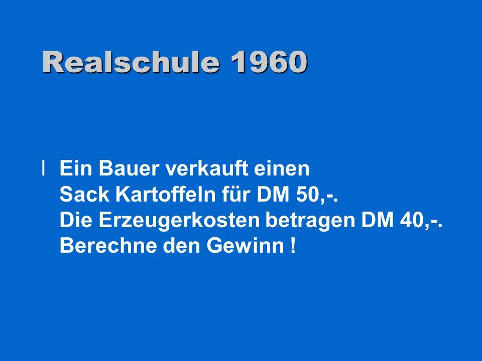 Realschule 1960 Ein Bauer verkauft einen Sack Kartoffeln für DM 50,-.