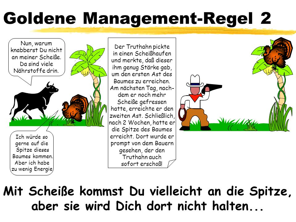 Goldene Management-Regel 2