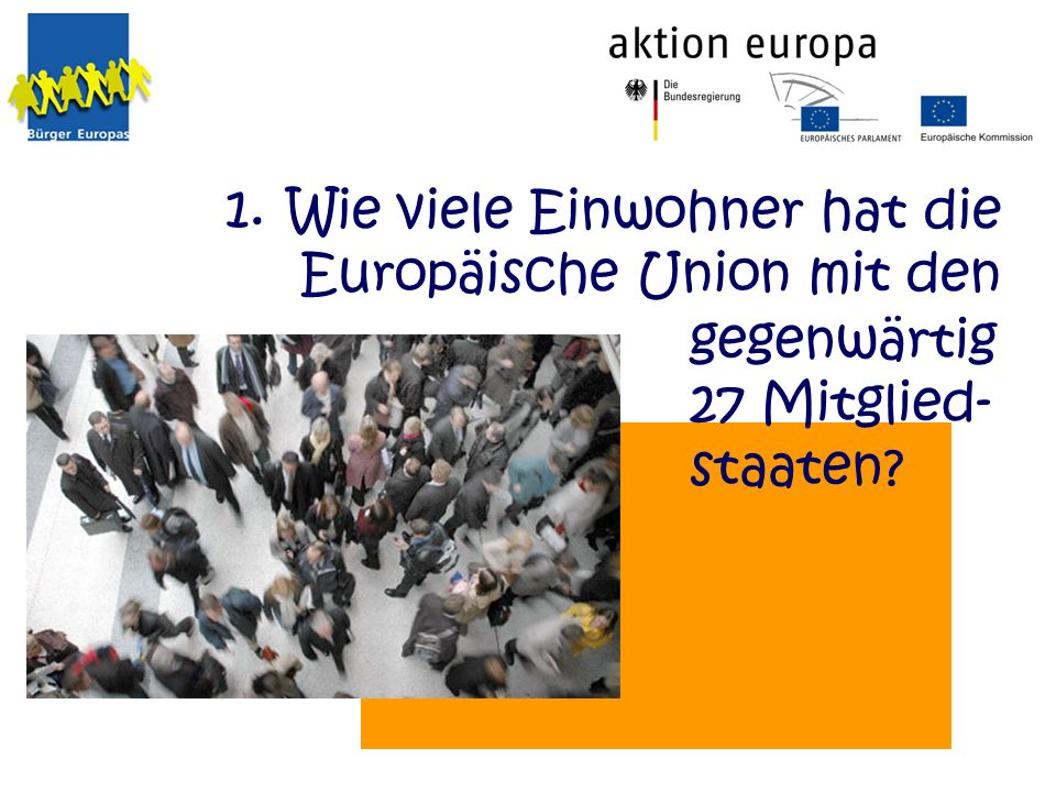 Wie viele Einwohner hat die Europäische Union mit den
